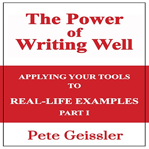 Writing: Applying Your Tools to Real-Life Examples, Part 1 audiobook cover art