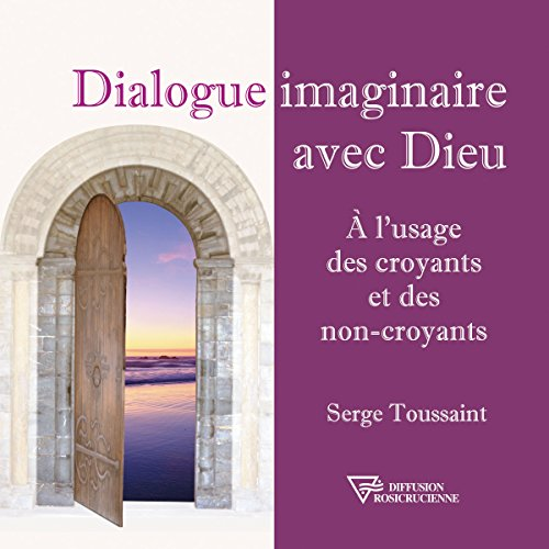 Dialogue imaginaire avec Dieu audiobook cover art