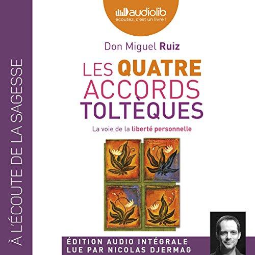 Les quatre accords toltèques audiobook cover art