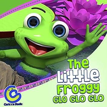 The Little Froggy Glo Glo Glo