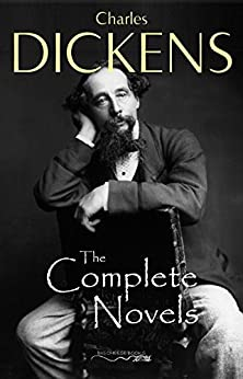 Charles Dickens: The Complete Novels by [Charles Dickens]