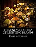 The Encyclopedia of Lighting Brands: From Anglepoise to Zumtobel