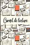 Carnet de lecture: Suivi Livresque 100 fiches de lecture à remplir /...