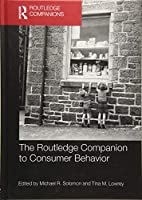 The Routledge Companion to Consumer Behavior (Routledge Companions in Business, Management and Marketing)