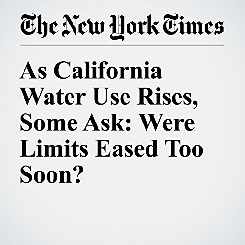 As California Water Use Rises, Some Ask: Were Limits Eased Too Soon? audiobook cover art