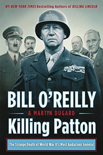 Killing Patton (Bill O'Reilly's Killing Series)