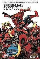 Spider-Man / Deadpool Tome 2 - Zone 14 de Robbie Thompson