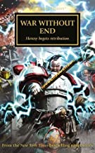 War Without End (Horus Heresy) by Various (2016-07-14)