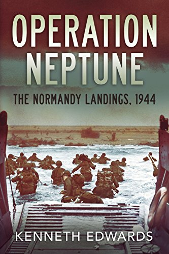 Operation Neptune: The Normandy Landings, 1944