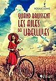 Quand bruissent les ailes des libellules (French Edition)