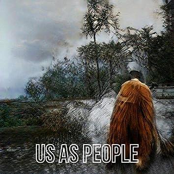 Us As People
