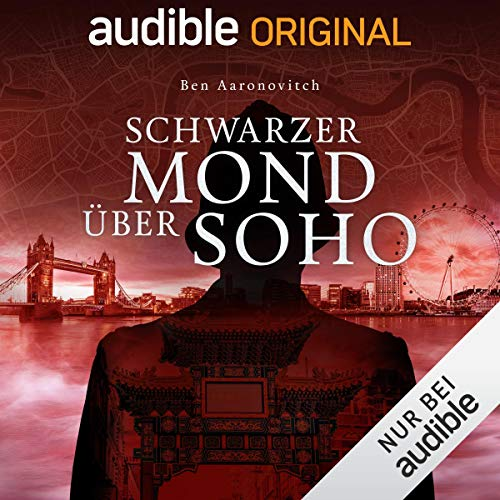 Schwarzer Mond über Soho     Die magischen Fälle des Peter Grant 2              By:                                                                                                                                 Ben Aaronovitch                               Narrated by:                                                                                                                                 Leonard Hohm,                                                                                        Maximilian Laprell,                                                                                        Laura Preiss,                   and others                 Length: 9 hrs and 39 mins     Not rated yet     Overall 0.0