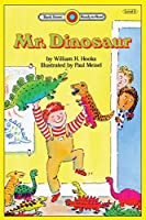 Mr. Dinosaur: Level 3 (Bank Street Ready-To-Read)
