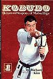 Kobudo Okinawan Weapons of Matsu Higa (English Edition)