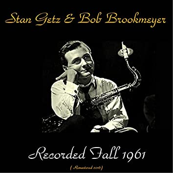 Recorded Fall 1961 (Remastered 2016)