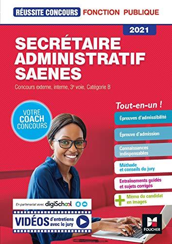 Reussite Concours - Secrétaire administratif, SAENES - Catégorie B - 2021 - Préparation complète (Réussite Concours) (French Edition)