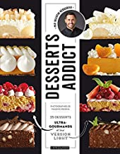Desserts addict de Valentin Néraudeau