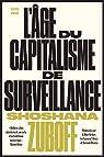 L'âge du capitalisme de surveillance par Zuboff