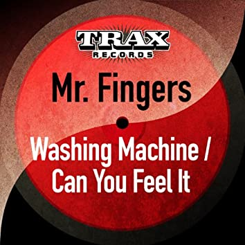 Washing Machine / Can You Feel It (Remastered)