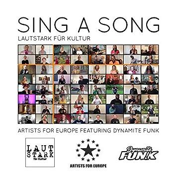 Sing a Song (feat. Dynamite Funk) [Lautstark Für Kultur]