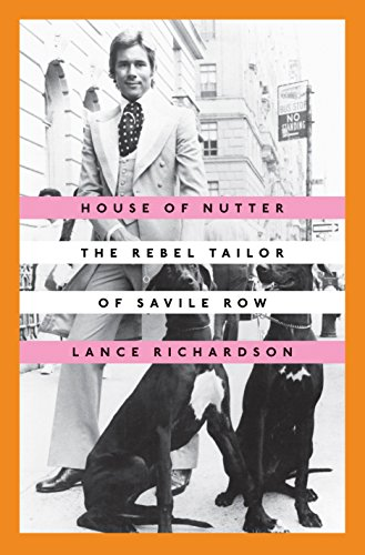 Image of House of Nutter: The Rebel Tailor of Savile Row
