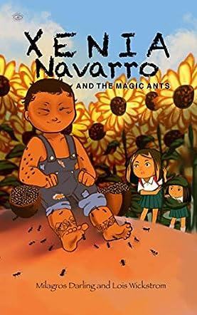 Xenia Navarro and the Magic Ants