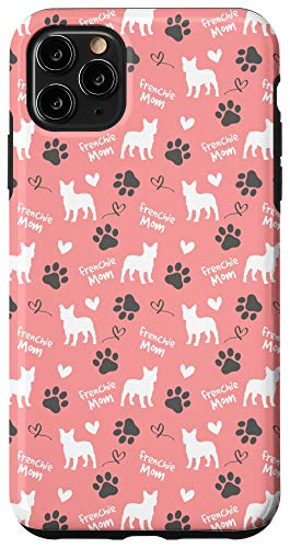 iPhone 11 Pro Max Frenchie Mom French Bulldog Mom Pink Women Gift Case