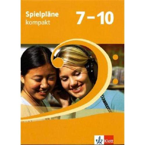 Spielpläne 7-10. Allgemeine Ausgabe: Schülerbuch Klasse 7-10 (Spielpläne. Ausgabe ab 2004)