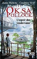 Oksa Pollock - L'espoir des lendemains (7) d'Anne Plichota