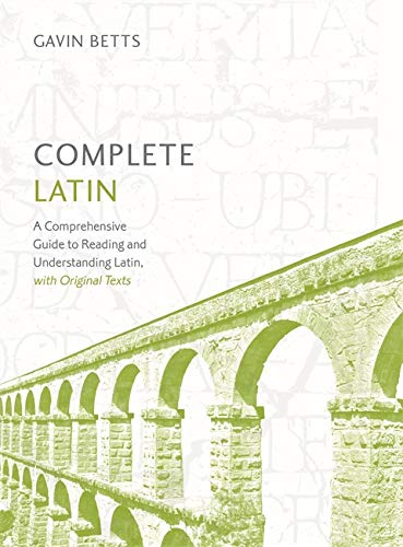 Complete Latin Beginner to Intermediate Course: Learn to read, write, speak and understand a new language (Teach Yourself Language)