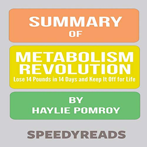 Summary of Metabolism Revolution (SpeedyReads) audiobook cover art