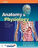 Anatomy & Physiology for Prehospital Providers + Navigate Advantage Access (American Academy of Orthopaedic Surgeons)