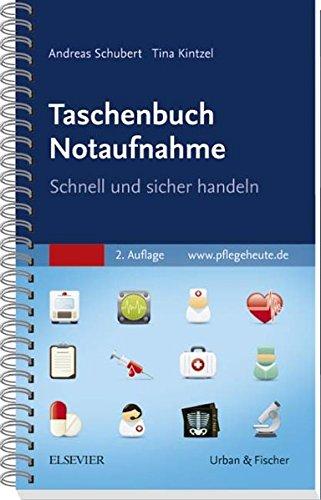 Taschenbuch Notaufnahme: Schnell und sicher handeln