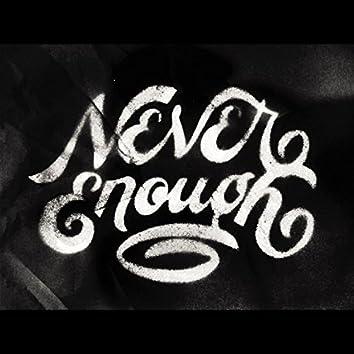 Never Enough (feat. Justine Garamani)