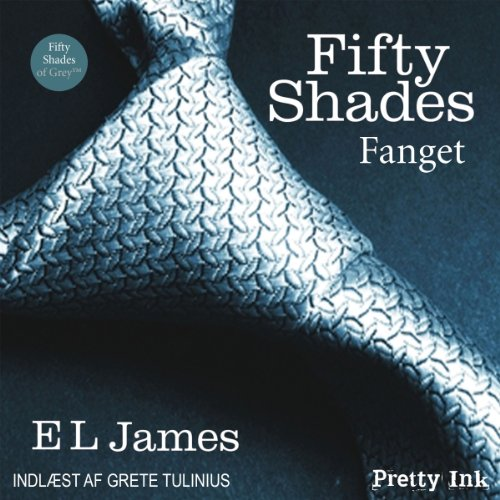 Fifty Shades - Fanget [Fifty Shades of Grey - Danish Edition]                   By:                                                                                                                                 E. L. James                               Narrated by:                                                                                                                                 uncredited                      Length: 14 hrs and 48 mins     14 ratings     Overall 4.0