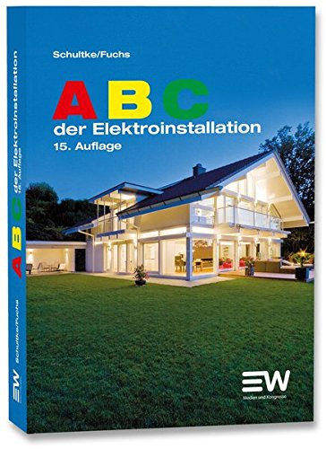 ABC der Elektroinstallation