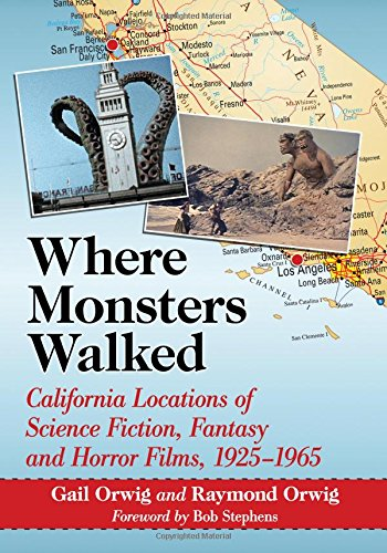 Compare Textbook Prices for Where Monsters Walked: California Locations of Science Fiction, Fantasy and Horror Films, 1925-1965 Illustrated Edition ISBN 9781476668406 by Orwig, Gail,Orwig, Raymond