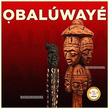 Ọbalúwayé