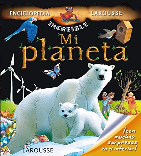 Mi Planeta (Larousse - Infantil / Juvenil - Castellano - A Partir...