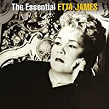 The Essential Etta James...