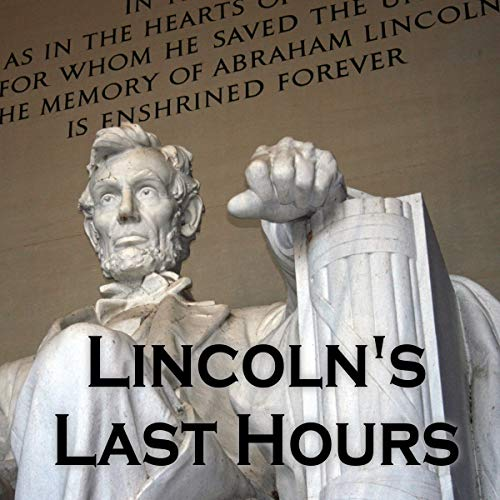 Lincoln's Last Hours  By  cover art