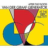 After the Flood: At the BBC 1968-1977 von Van der Graaf Generator