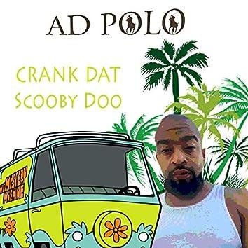 Crank Dat Scooby Doo