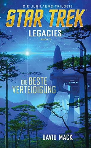 Star Trek - Legacies 2: Die beste Verteidigung