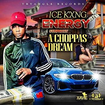 A Choppas Dream