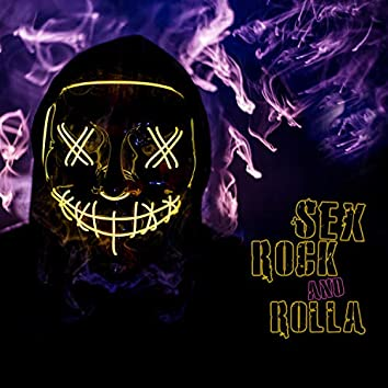 Sex rock and rolla