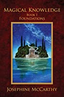 Magical Knowledge I: Foundations: the Lone Practitioner