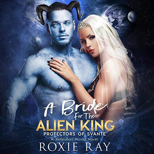 A Bride for the Alien King (A SciFi Alien Romance) cover art