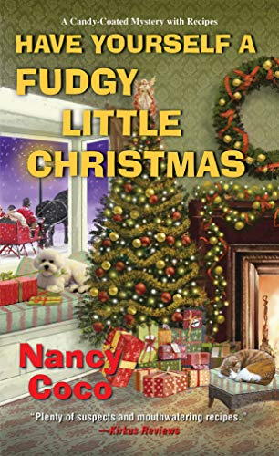 Have Yourself a Fudgy Little Christmas (A Candy-Coated Mystery Book 8) by [Nancy Coco]