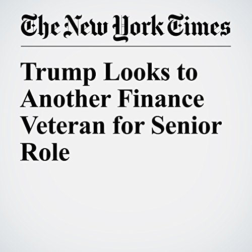 Trump Looks to Another Finance Veteran for Senior Role copertina